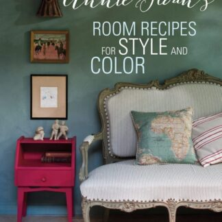 Room Recipes for Style and Colour by Annie Sloan Front Cover