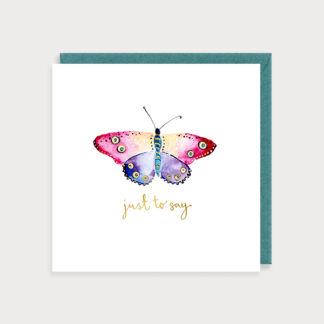 Butterfly Just to Say Card